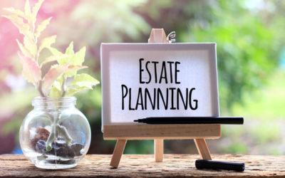 Estate Plans – Part 2